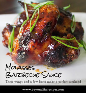 Molasses Barbeque Sauce - These wings and a few beers make a perfect weekend